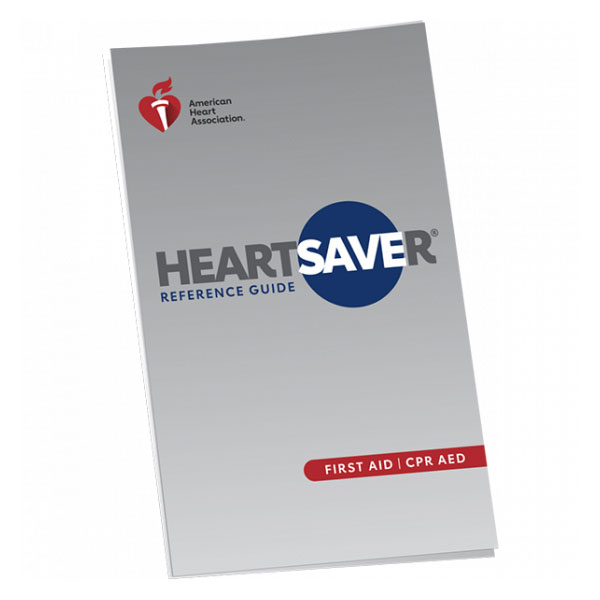 AHA 2020 Heartsaver First Aid Reference Guide
