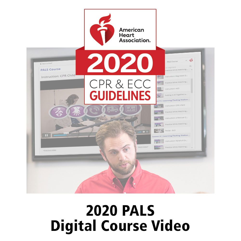 AHA 2020 PALS® Instructor Videos in Streaming Format Online Key Code