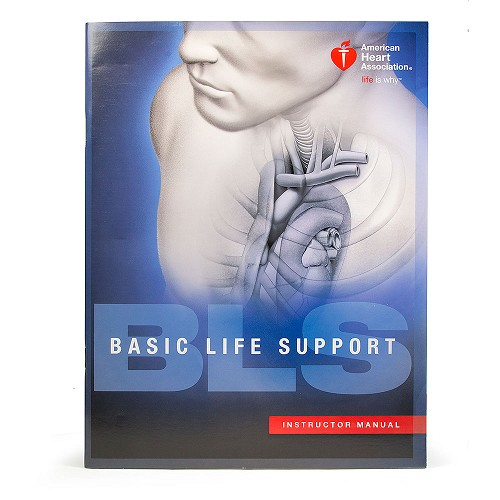 AHA 2015 BLS for Healthcare Providers Instructor Manual at heartsmart.com