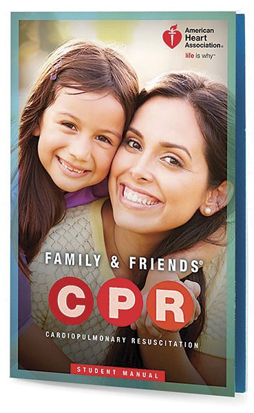 AHA 2015 Family & Friends® CPR Student Manual - Single at heartsmart.com