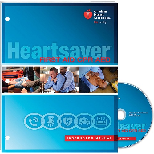 AHA 2015 Heartsaver First Aid CPR AED Instructor Manual at heartsmart.com